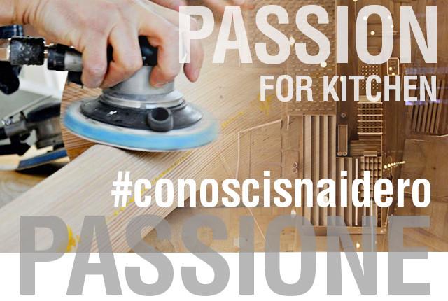 #conoscisnaidero e la passione per le cucine e il lavoro artigianale.
