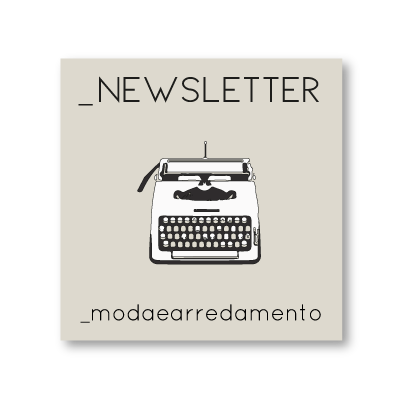 iscrizione alla newsletter modaearredamento
