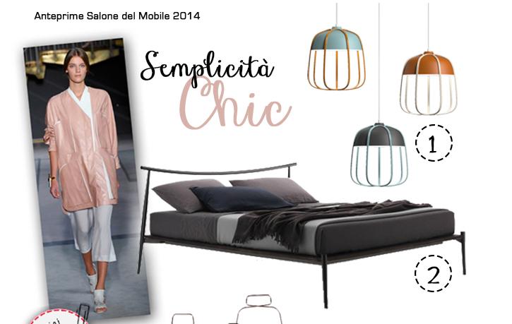 Tendenze anteprime Salone del Mobile 2014. Parola d'ordine : SEMPLICITA'