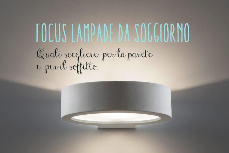Focus lampade da soggiorno quali materiali scegliere - Lampade moderne per soggiorno ...